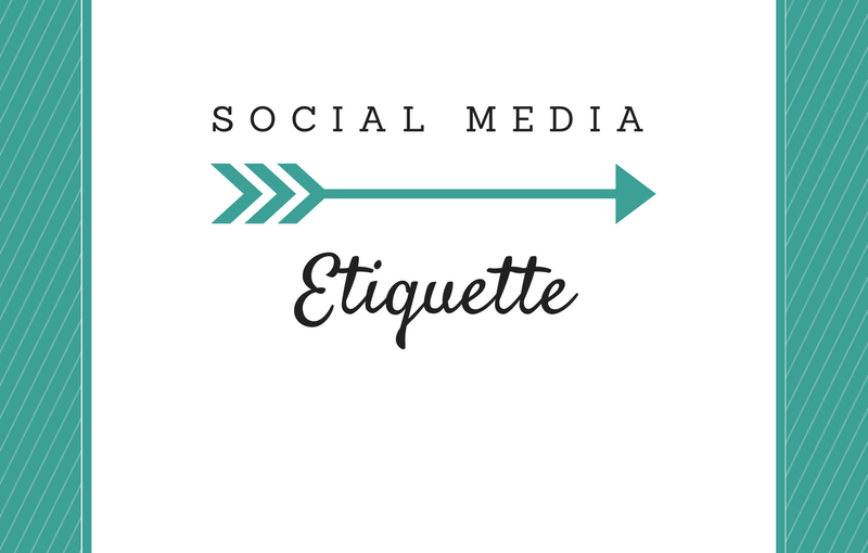 Social Media: Etiquette