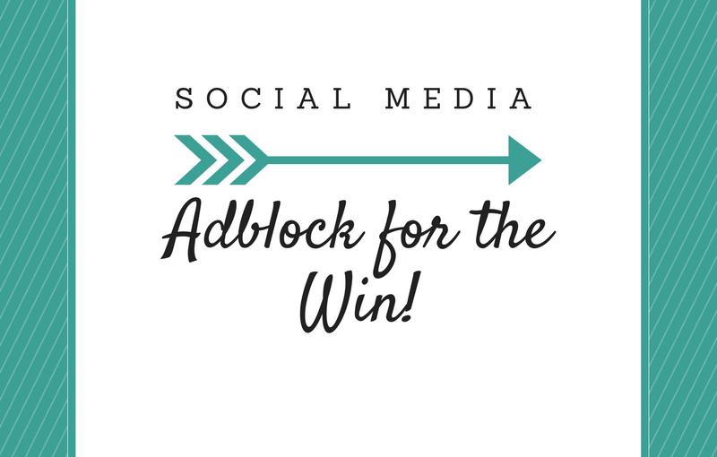 Social Media: The Benefits of anAdblocker