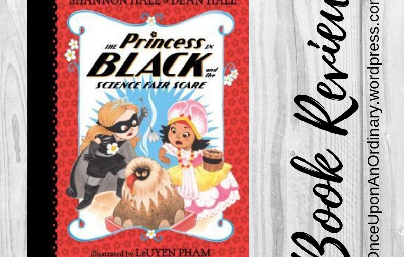 Book Review: The Princess in Black and the Science FairScare