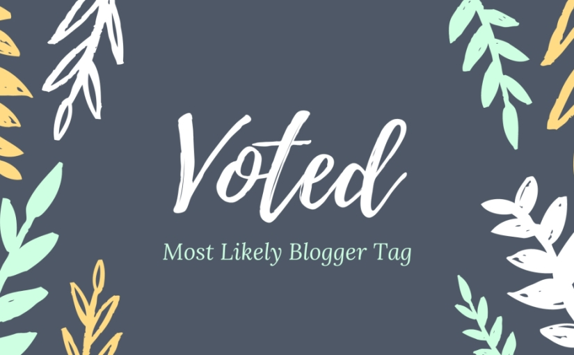 Voted Most Likely BloggerTag