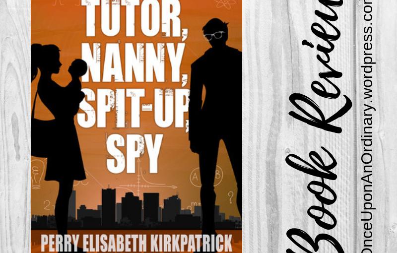 Book Review: Tutor, Nanny, Spit-up,Spy