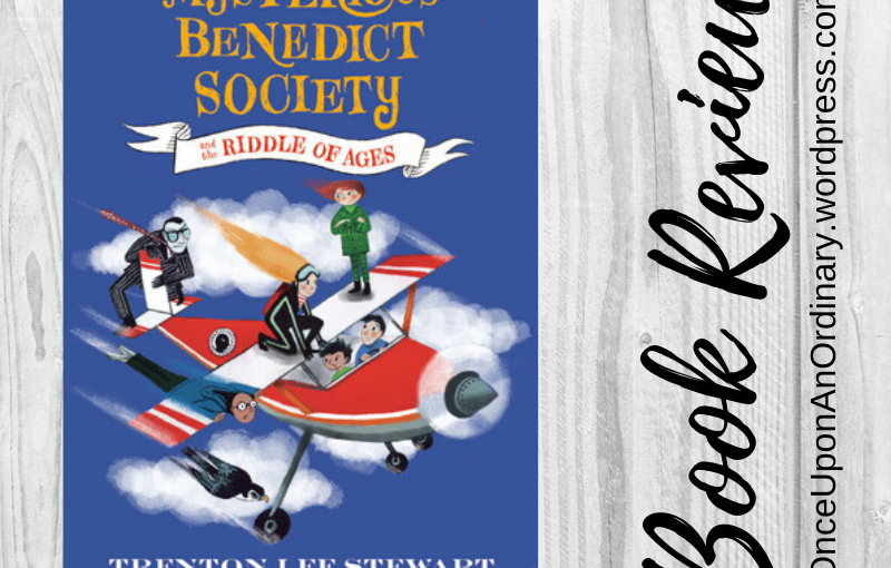 Book Review: The Mysterious Benedict Society and the Riddle ofAges