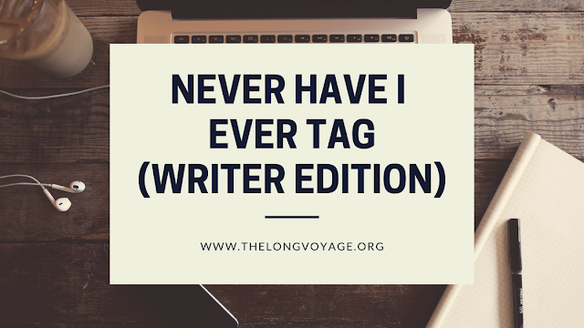 Never Have I Ever Tag (WriterEdition)