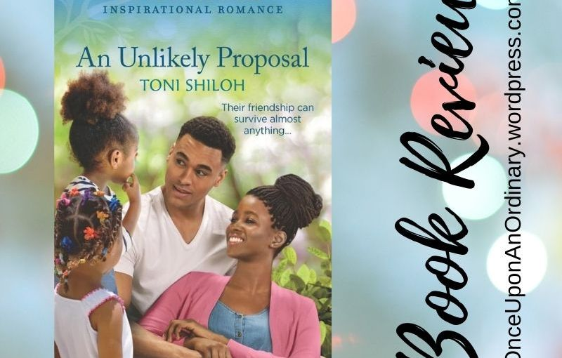 Book Review // An Unlikely Proposal by ToniShiloh